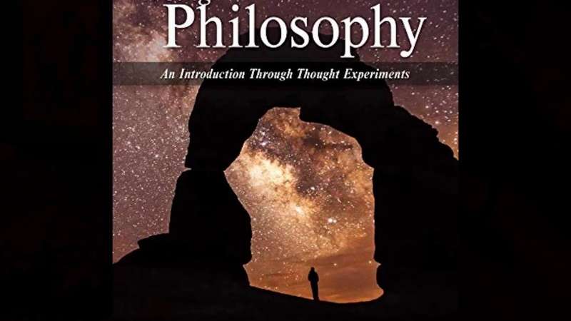 Test Bank for Doing Philosophy An Introduction Through Thought Experiments 6th Edition