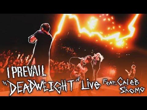 I Prevail feat Caleb Shomo Deadweight LIVE Music Video