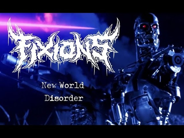 Fixions New World Disorder Terminator Anthology Video