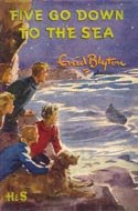 Five Go Down To The Sea - (Famous Five Collection)