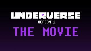 UNDERVERSE SEASON 1 - THE MOVIE [By Jakei]