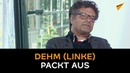 """Deutsche Schuld bei USA, """"sympathischer"""" Bill Gates und linker Lobbyismus: Dehm (Linke) packt aus"""