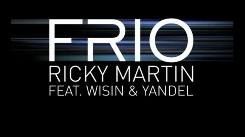Ricky Martin - Frio ft. Wisin Yandel (Video Oficial)