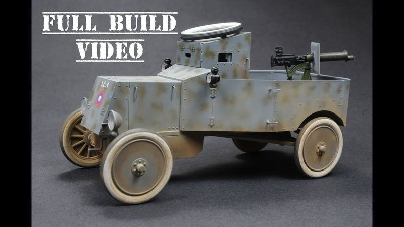 ICM 1 35 Model T RNAS Armoured Car Full Build Video