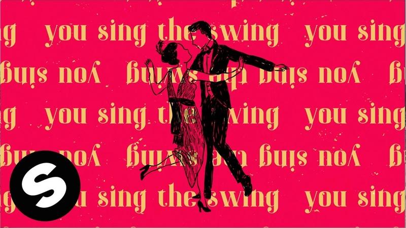 Damien N Drix MorganJ Sing Swing feat Anne July Official Lyric Video