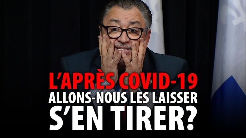 LAPRÈS COVID-19 ALLONS-NOUS LES LAISSER SEN TIRER