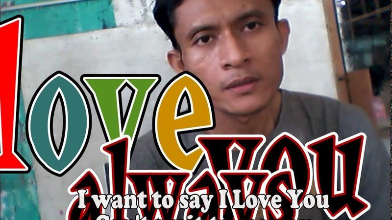 I Love You Always by Miftachul Wachyudi Yudee tahun 2021 M tahun 1442 H