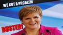 Nicola Sturgeon Is Finally Being Called Out For Her Piss Poor Performance