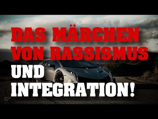 ZUM SCHREIEN Das Märchen von Rassismus und Integration