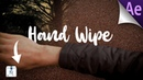 How to Film and Edit Hand Wipe Transition | After Effects 2019