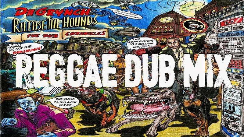 Reggae Dub Mix 2018 Reggae Roots Dub