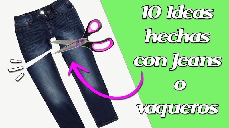 10 Ideas hechas con Jeans o Vaqueros Manualidades Recicladas Ecobrisa