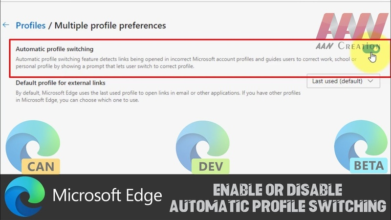How to Enable or Disable Automatic Profile Switching In Microsoft Edge Chromium
