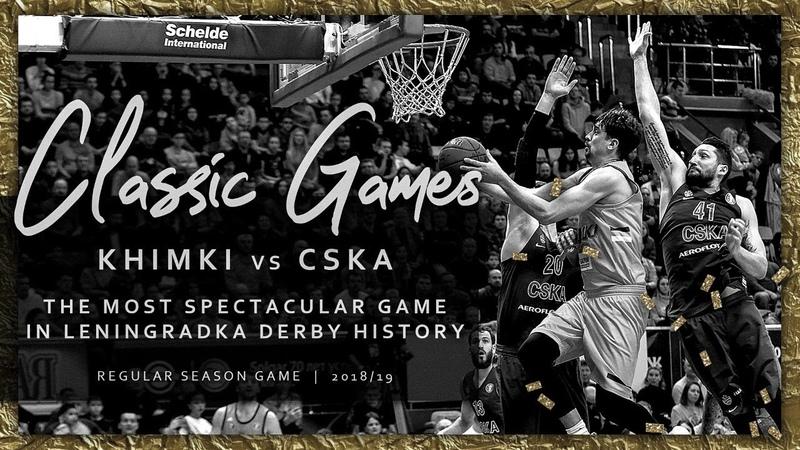 Khimki vs CSKA Season 2018 19 VTB League Classic Games