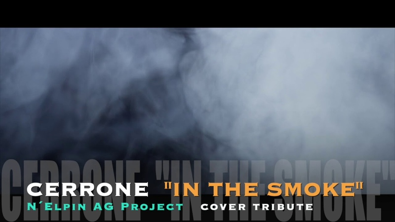 CERRONE In the smoke N Elpin AG Project cover tribute