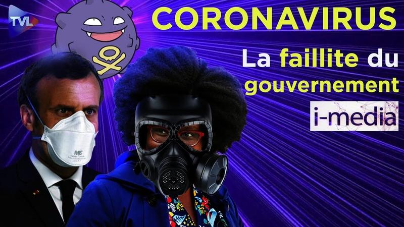 [Sommaire] I-média n°291 - Coronavirus : la faillite du gouvernement