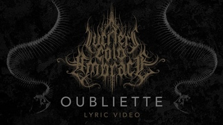 Lucifer's Cold Embrace - Oubliette (Lyric Video)(Netherlands) Melodic Symphonic Blackened Death Metal)