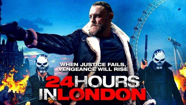 24 часа в Лондоне Боевик Триллер Криминал 2020