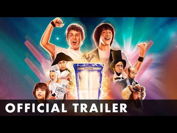 BILL AND TED'S EXCELLENT ADVENTURE Official Trailer Starring Keanu Reeves Alex Winter