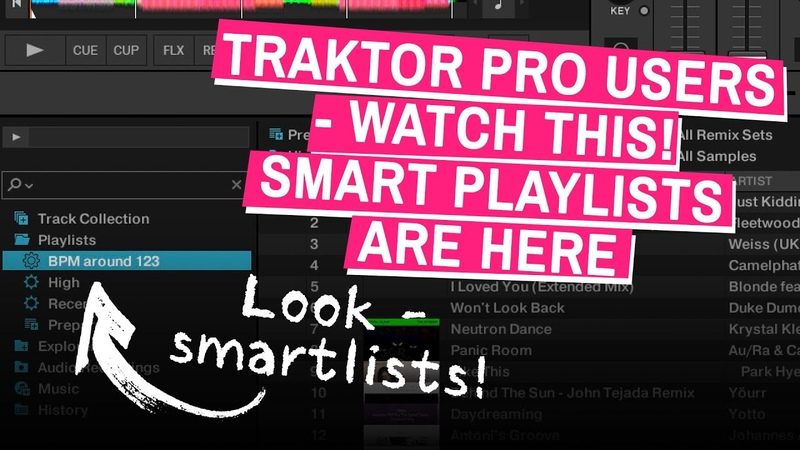 Smart Playlists Arrive In Traktor Pro Get The 3 4 0 186 Beta Now
