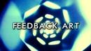 How to make Video Feedback Art