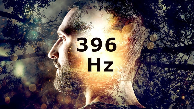 396 Hz Destroy Unconscious Blockages • Cleanses Fear and Negative Energy • Meditation and Healing