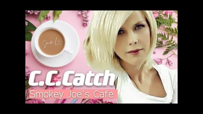 CCCatch Smokey Joes Café Unofficial Video 2021