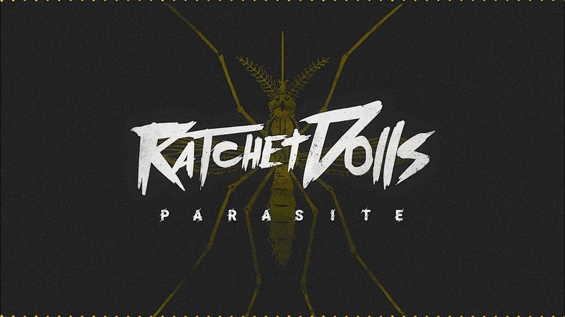 Ratchet Dolls Parasite Official Lyric Video