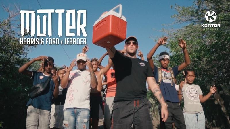 Harris Ford x Jebroer - Mutter (Official Video HD)