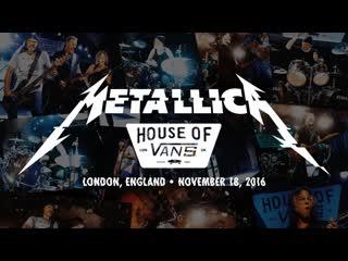 Metallica Live at House of Vans (London, England - November 18, 2016)