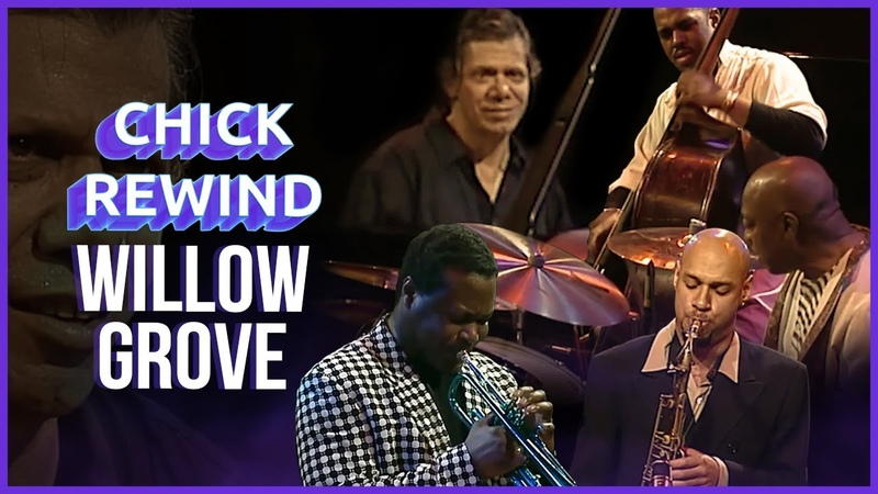 Chick Rewind The Bud Powell Band 1996 Willow Grove