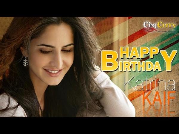 Happy Birthday Katrina Kaif Prettiest Actress Ever