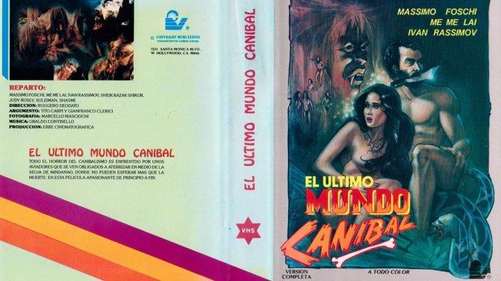 EL ULTIMO MUNDO CANIBAL (Ultimo mondo cannibale, Italia, 1977) de Ruggero Deodato