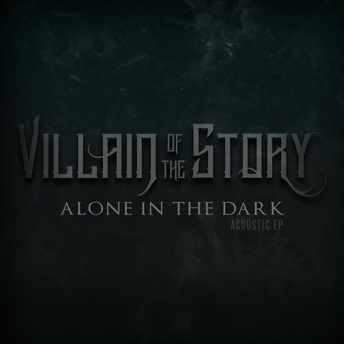 Villain of the Story - Alone in the Dark [EP] (2020)