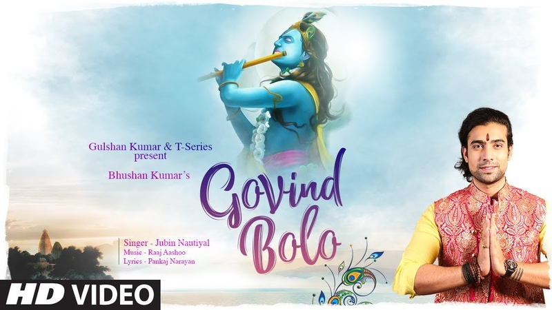 Jubin Nautiyal Govind Bolo Song Raaj Aashoo Aditya D Pankaj N Bhushan Kumar T Series