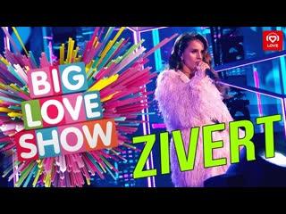 Zivert - Big Love Show 2019