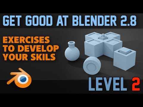 Beginner Exercises | Part 2 | Blender 2.8