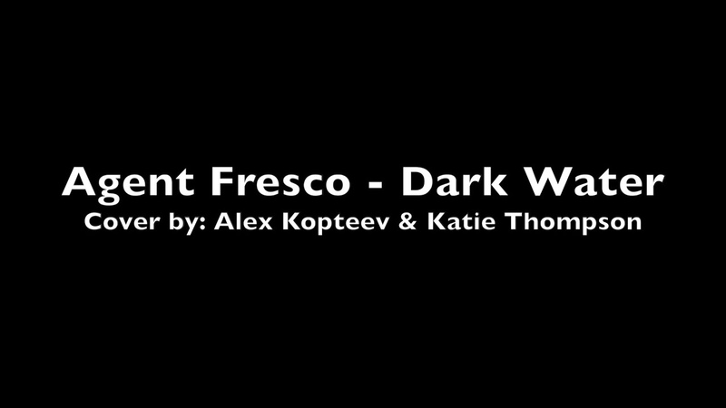 Agent Fresco Dark Water Cover by Alex Kopteev and Katie Thompson
