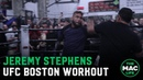 Jeremy Stephens throws bombs during UFC Boston Open Workouts