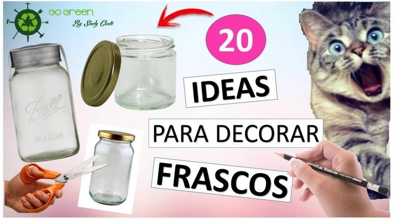 20 IDEAS Fáciles para DECORAR FRASCOS DE VIDRIO