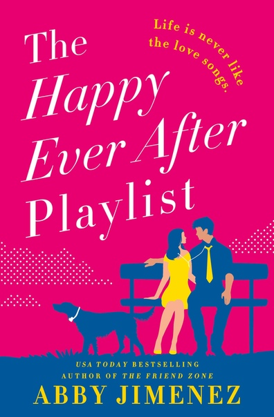 The Happy Ever After Playlist (The Friend Zone #2)