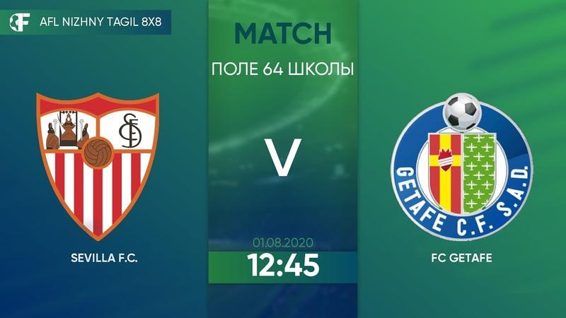 01.08.2020 SEVILLA F.C FC GETAFE. Nizhny Tagil. Afl.