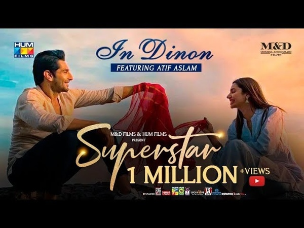 In Dinon Video Song Superstar Mahira Khan Bilal Ashraf Atif Aslam Azaan Saad