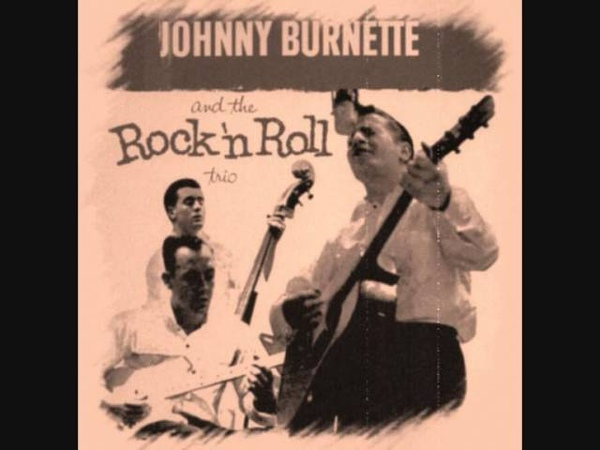 Johnny Burnette Trio Blues Stay Away From Me