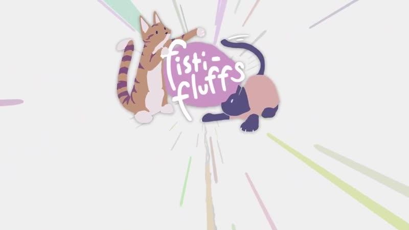 Трейлер демо версии fisti fluffs смотреть онлайн без регистрации