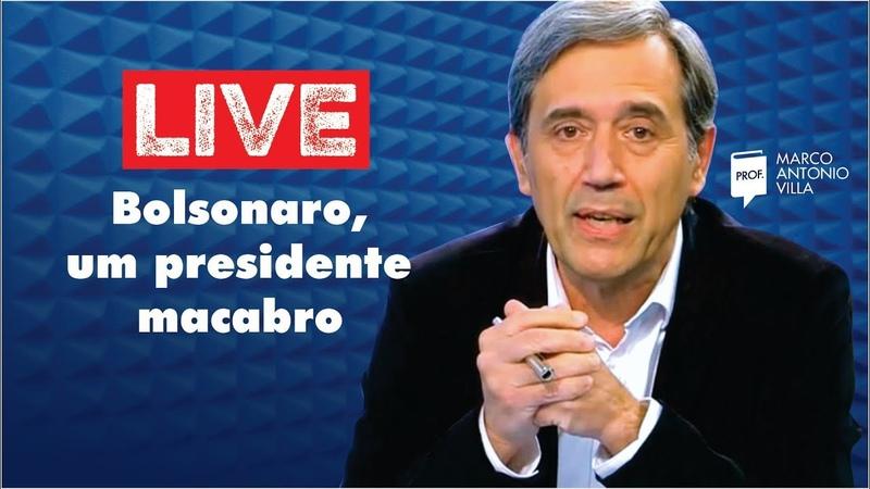 Live Sábado Bolsonaro um presidente macabro 09 05 20