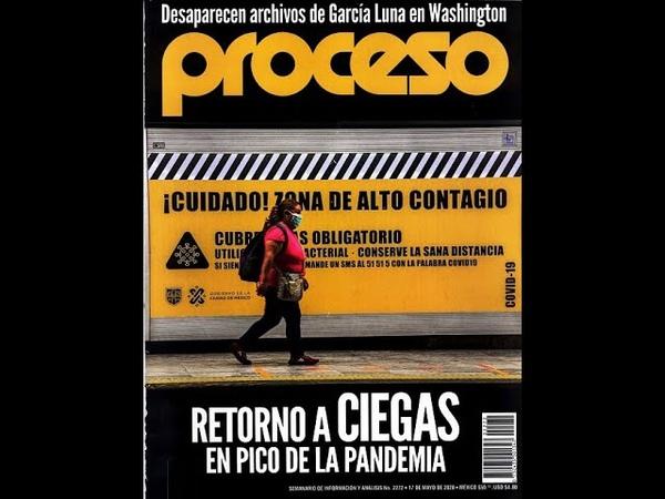 QuédateEnCasa Revista Proceso Sábado 16 Mayo 2020 Documentos García Luna 🏠🏠🏠