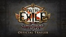 Path of Exile Conquerors of the Atlas Official Trailer