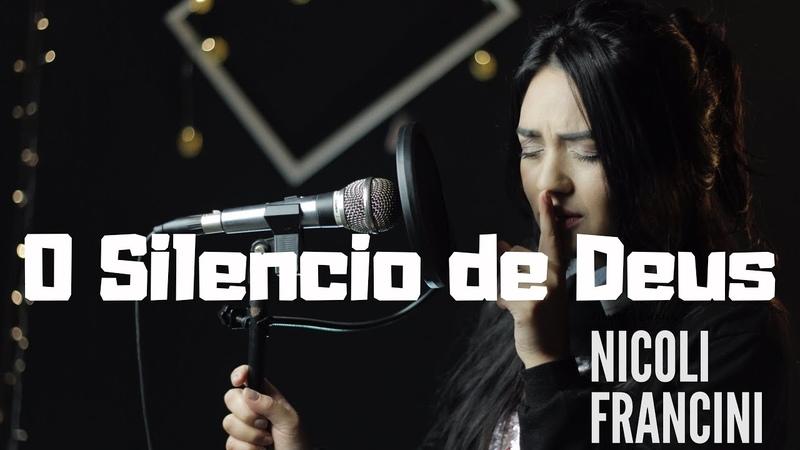 O Silencio de Deus Nicoli Francini