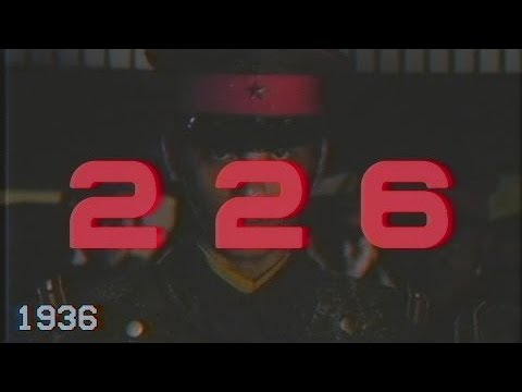 226-Four days of snow and blood 二・二六事件 [censored]